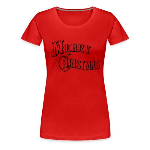 Merry Christmas for you all - Frauen Premium T-Shirt