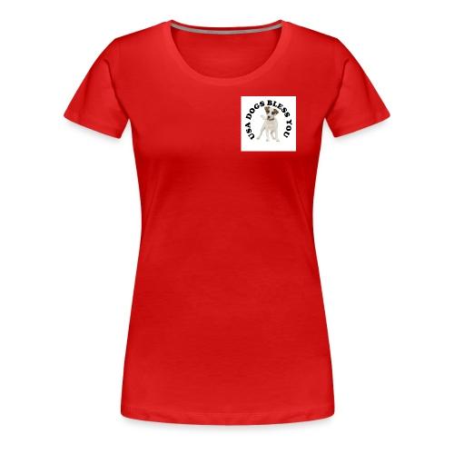 USA Dogs Bless You - Women's Premium T-Shirt