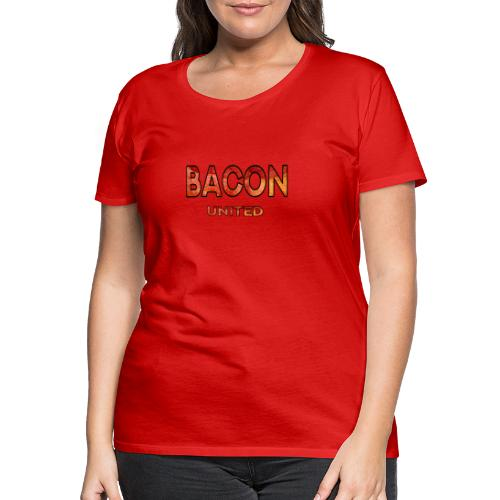 Bacon United! - Premium-T-shirt dam