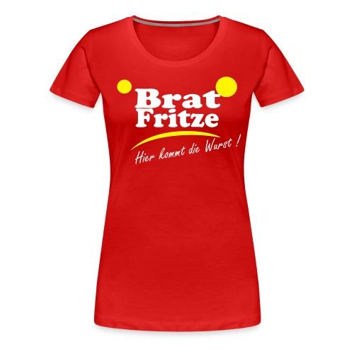 bratfritze3 - Frauen Premium T-Shirt