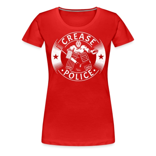 Crease Police Hockey Goalie - Women's Premium T-Shirt