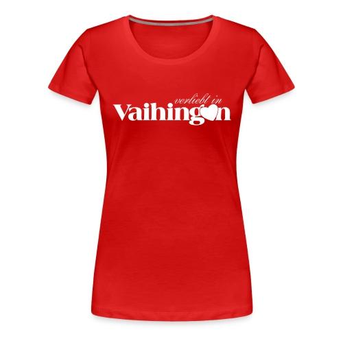Verliebt in Vaihingen negativ - Frauen Premium T-Shirt