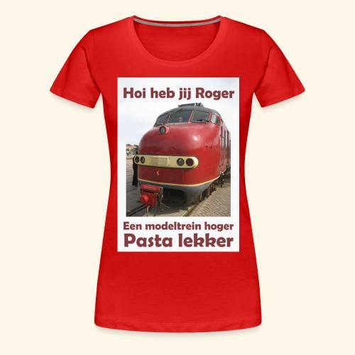 hoi heb jij roger - Vrouwen Premium T-shirt