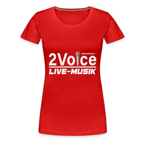 2VOICE Live Musik - Frauen Premium T-Shirt