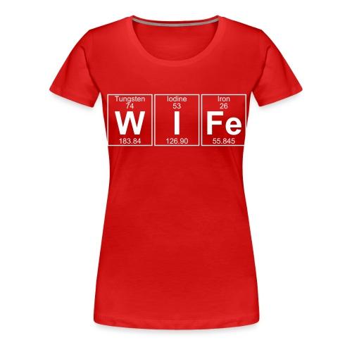 W-I-Fe (wife) - Women's Premium T-Shirt