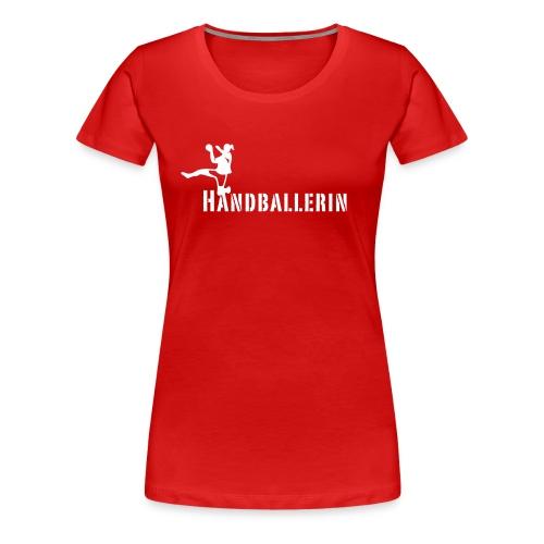 Handballerin Schriftzug - Frauen Premium T-Shirt