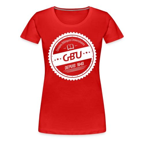 Blason-GBU_FINAL - T-shirt Premium Femme