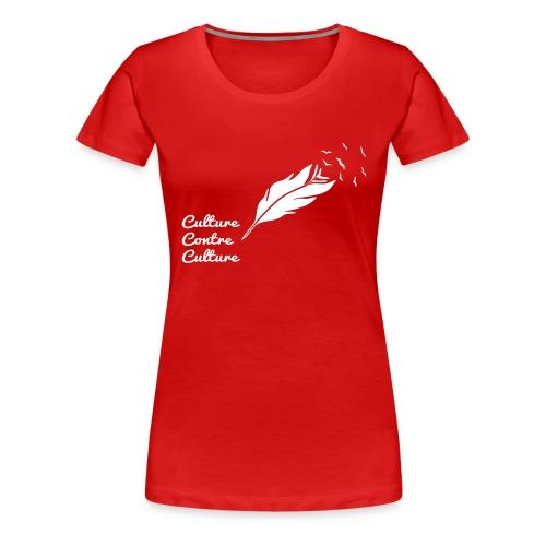 Culture contre Culture par éoline - T-shirt Premium Femme