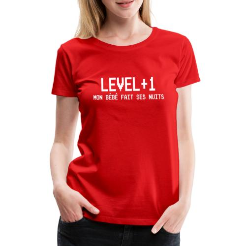 Level+1 Bebe Nuits - T-shirt Premium Femme