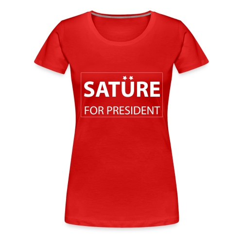 satüre_president - Frauen Premium T-Shirt