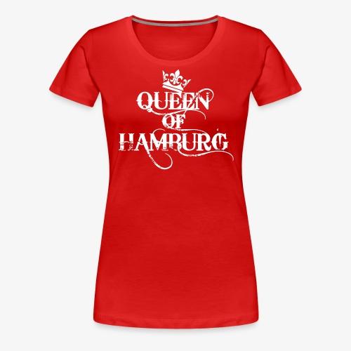 41 Queen of Hamburg Krone Kiez Königin - Frauen Premium T-Shirt