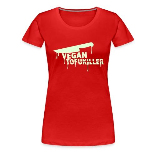 tofukiller_225x225 - Frauen Premium T-Shirt