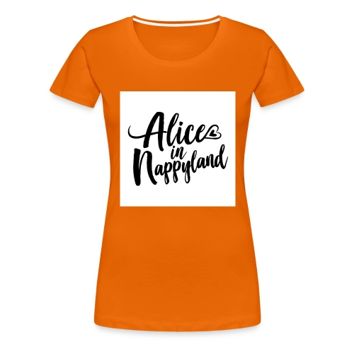 Alice in Nappyland Typography Black 1080 1 - Women's Premium T-Shirt
