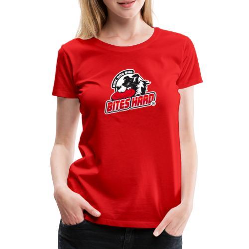 Disc Dog Bug Bites Hard - Women's Premium T-Shirt