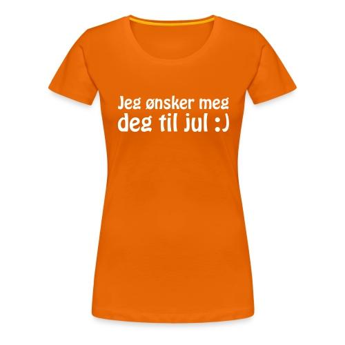 Jeg ønsker meg deg til jul :) - Women's Premium T-Shirt