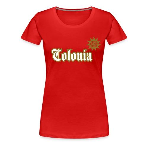 Colonia (Home of the dome) - Frauen Premium T-Shirt