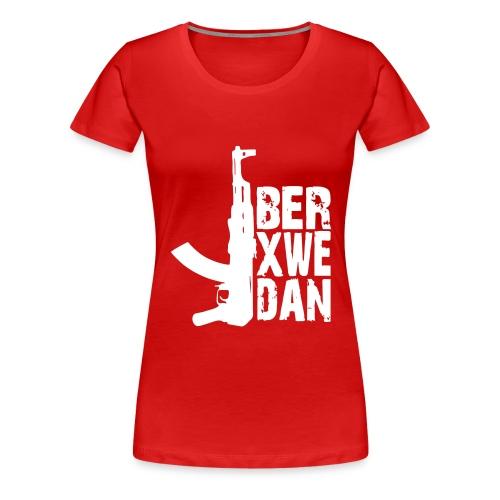 Berxwedan - Frauen Premium T-Shirt