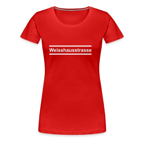 weisshausstrasse - Frauen Premium T-Shirt