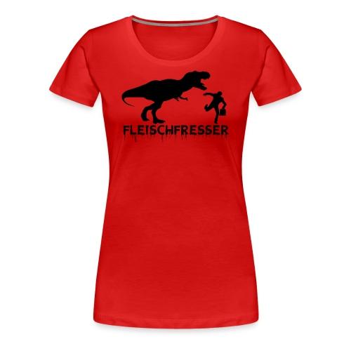 fleisch - Frauen Premium T-Shirt