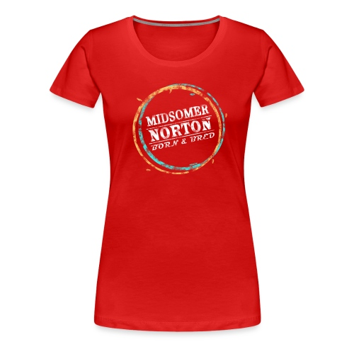 Norton Born & Bred - Women's Premium T-Shirt