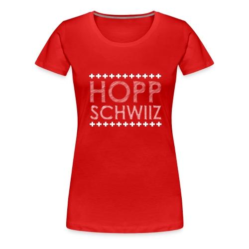 HOPP SCHWIIZ - Frauen Premium T-Shirt