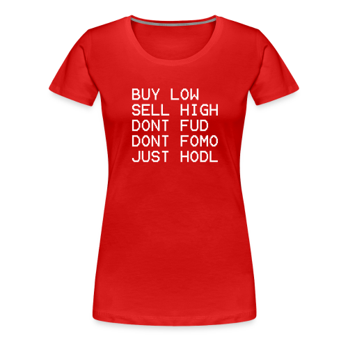 juste Hodl - T-shirt Premium Femme