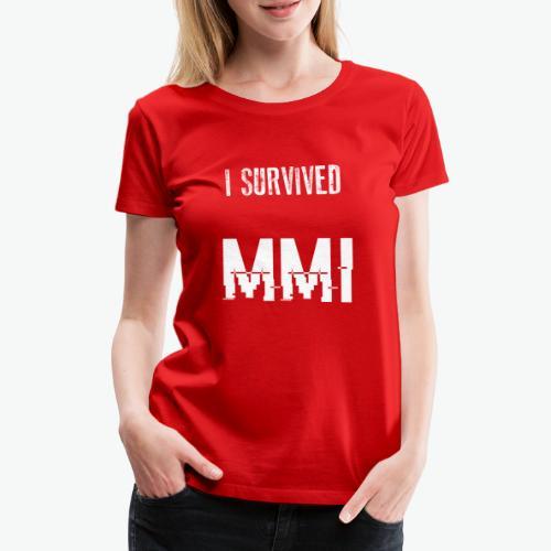 MMI survivor alternative - T-shirt Premium Femme