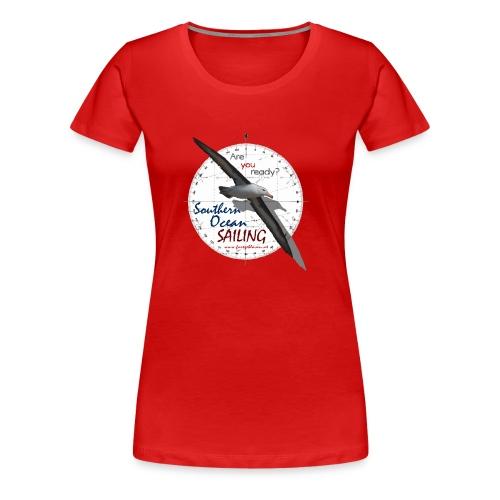 southern ocean sailing - Frauen Premium T-Shirt