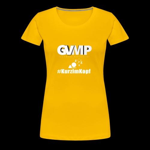 Kurz im Kopf - Frauen Premium T-Shirt