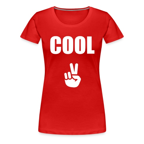 Cool with Peace Sign - Women's Premium T-Shirt