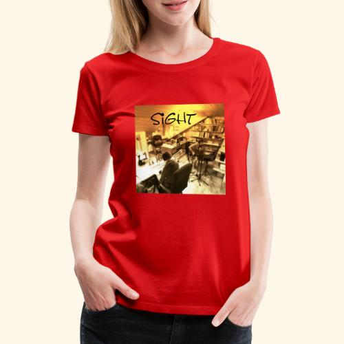 Sight - Frauen Premium T-Shirt