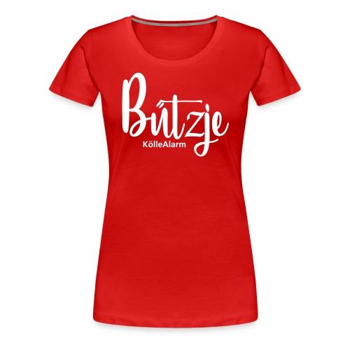 Bützje | KölleAlarm - Frauen Premium T-Shirt
