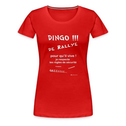 Dingo rallye pour qu il vive - T-shirt Premium Femme