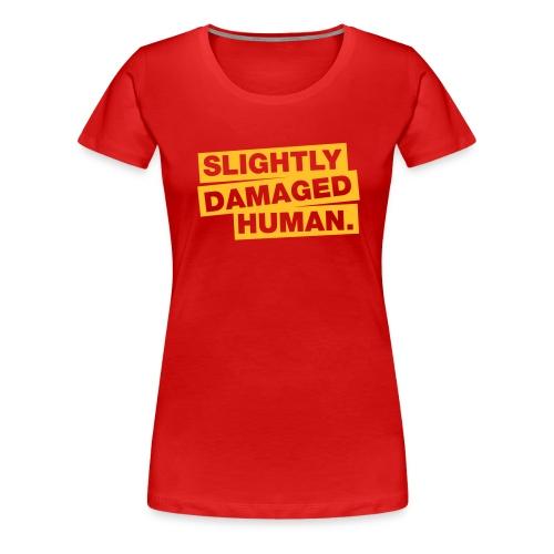 slightly damaged human - Frauen Premium T-Shirt