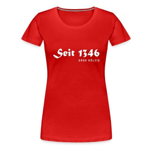Seit 1346 - Frauen Premium T-Shirt