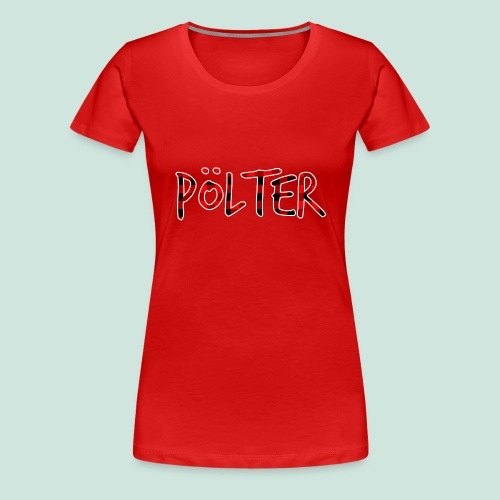 Pölter Karo Muster - Frauen Premium T-Shirt
