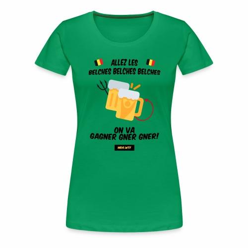 allez belge Par MDR.WTF - T-shirt Premium Femme