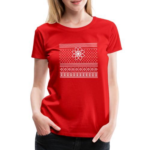 Ugly Christmas Atom T-Shirt - Weihnachten Nerd - Frauen Premium T-Shirt