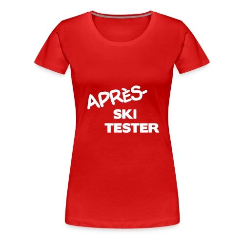 Après Ski Tester - Frauen Premium T-Shirt