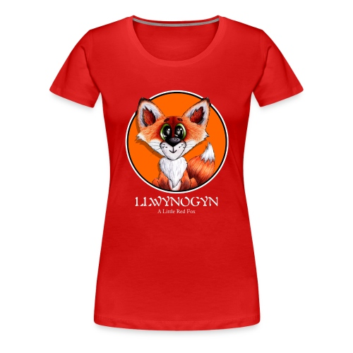 llwynogyn - a little red fox (white) - Dame premium T-shirt