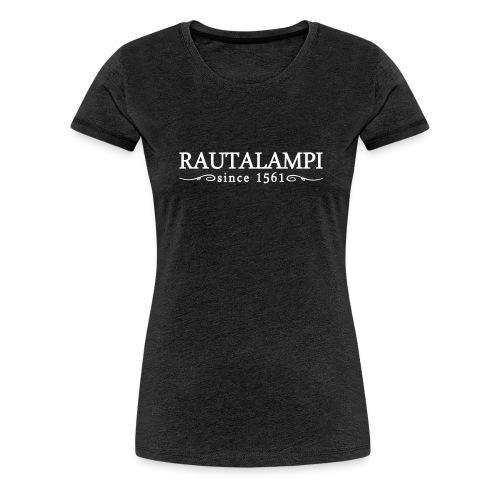 rautalampisinceornament - Naisten premium t-paita