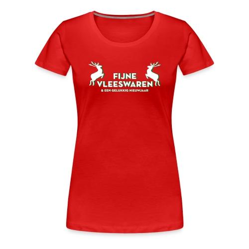 Fijne Vleeswaren - Vrouwen Premium T-shirt