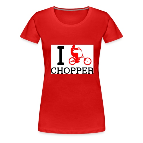 ichopper - T-shirt Premium Femme