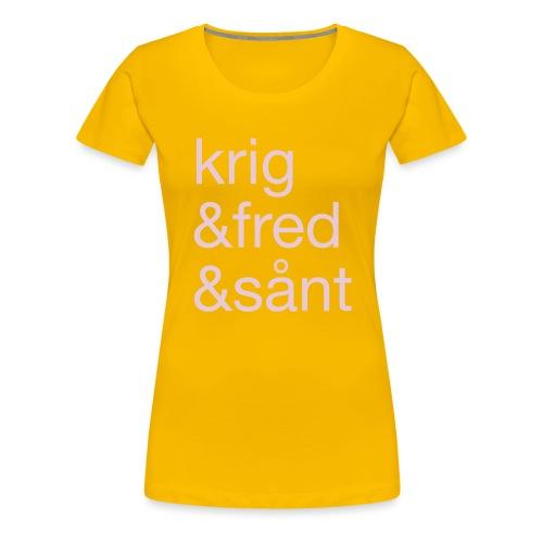 krig&fred&sånt - fra Det norske plagg - Premium T-skjorte for kvinner