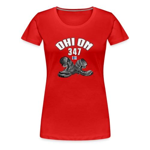 01-02 OHI ON 347 - SUOMEN ARMEIJA - Lahjatuotteet - Naisten premium t-paita