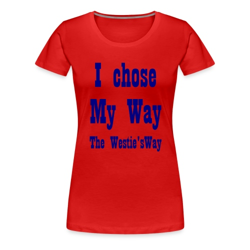 I chose My Way Navy - Women's Premium T-Shirt