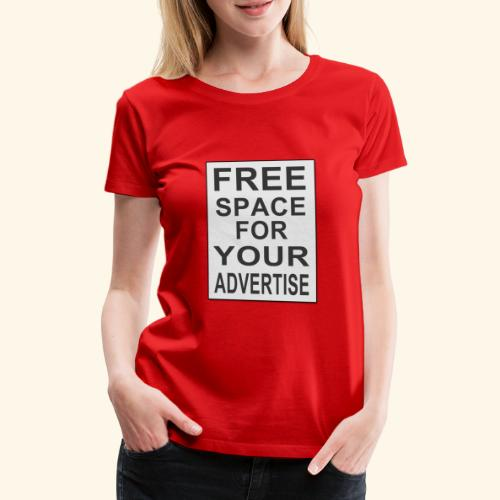 Free space for your advertise - Women's Premium T-Shirt