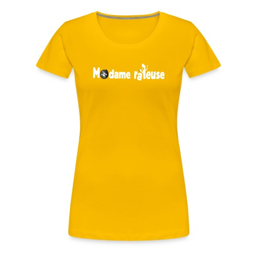 madame râleuse - T-shirt Premium Femme