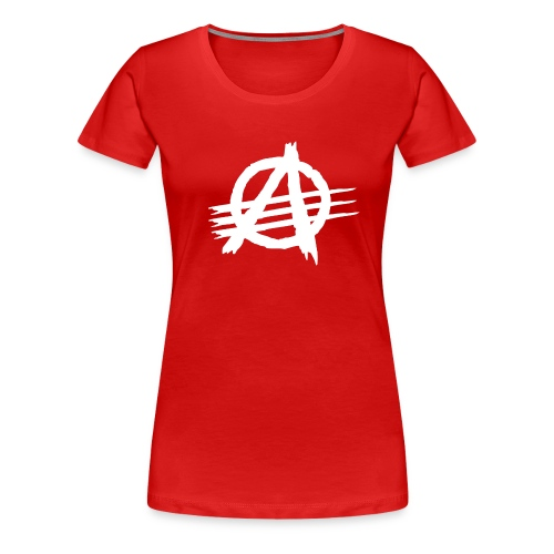 AGaiNST ALL AuTHoRiTieS - Women's Premium T-Shirt