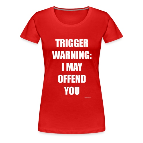 ttrigger warning - Women's Premium T-Shirt